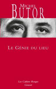 Le Génie du lieu, Michel Butor, les cahiers rouges, édition Grasset