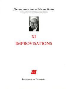 Oeuvre complète XI. IMPROVISATIONS
